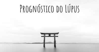 Prognóstico do Lúpus