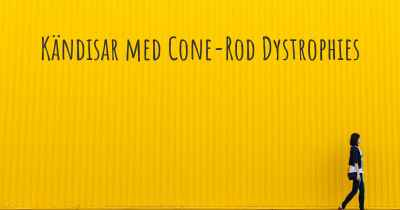 Kändisar med Cone-Rod Dystrophies