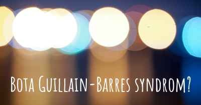 Bota Guillain-Barres syndrom?