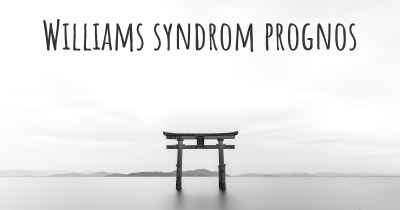 Williams syndrom prognos