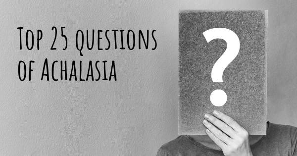 Achalasia top 25 questions
