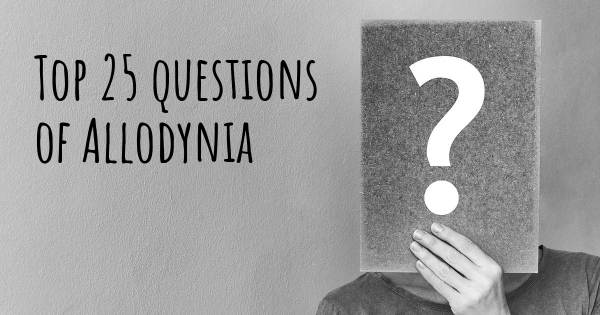 Allodynia top 25 questions