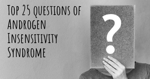 Androgen Insensitivity Syndrome top 25 questions