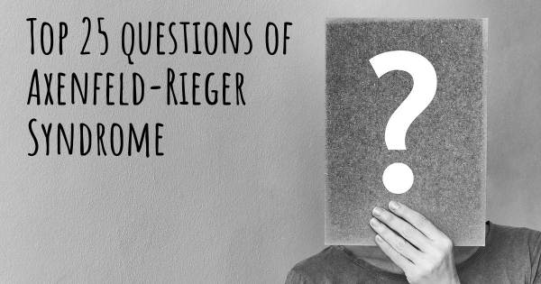 Axenfeld-Rieger Syndrome top 25 questions