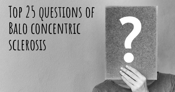 Balo concentric sclerosis top 25 questions