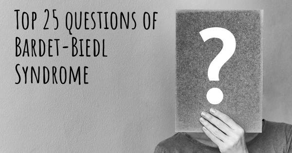 Bardet-Biedl Syndrome top 25 questions