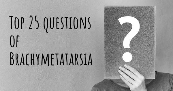Brachymetatarsia top 25 questions