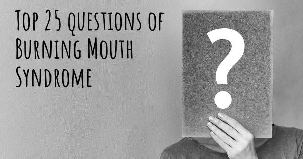 Burning Mouth Syndrome top 25 questions