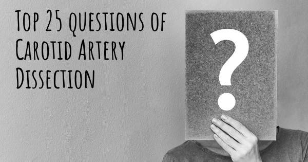 Carotid Artery Dissection top 25 questions