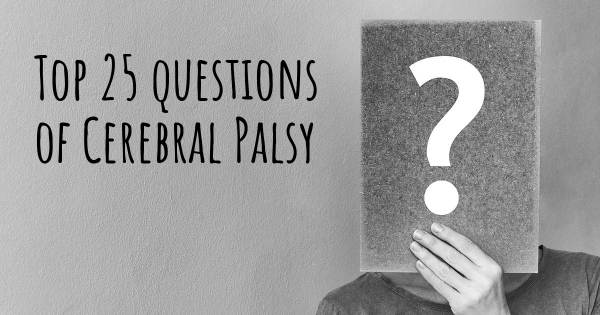 Cerebral Palsy top 25 questions
