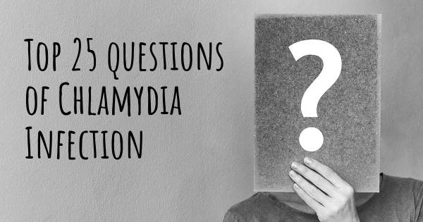 Chlamydia Infection top 25 questions