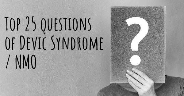 Devic Syndrome / NMO top 25 questions