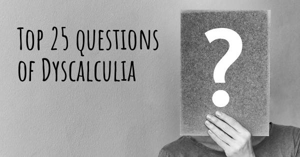 Dyscalculia top 25 questions
