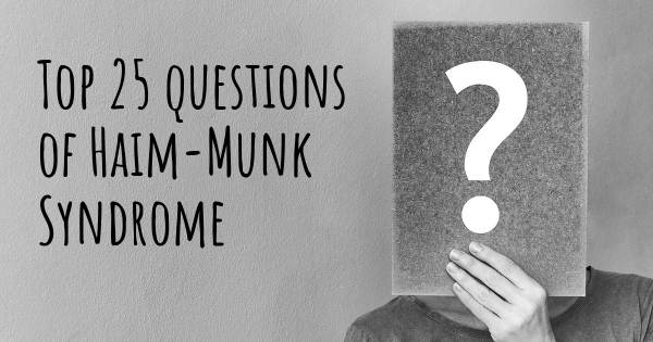 Haim-Munk Syndrome top 25 questions