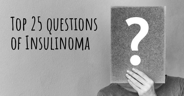 Insulinoma top 25 questions