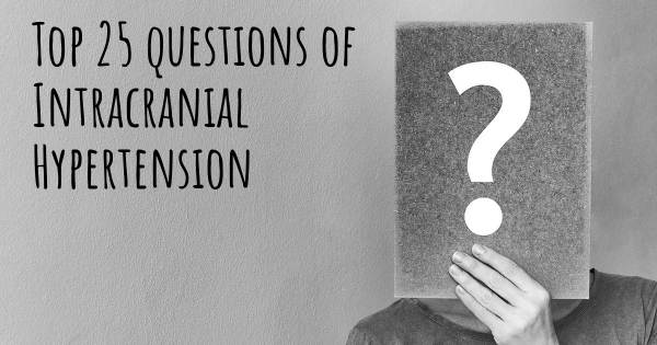 Intracranial Hypertension top 25 questions