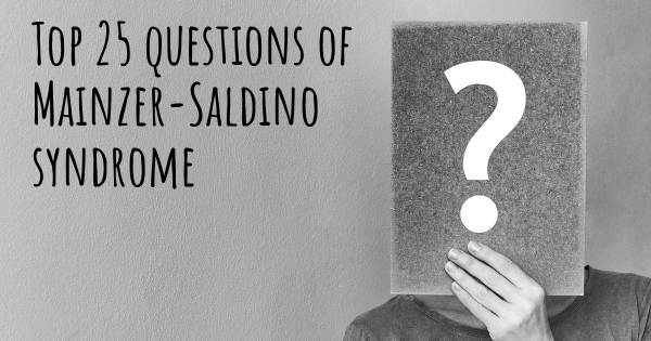 Mainzer-Saldino syndrome top 25 questions