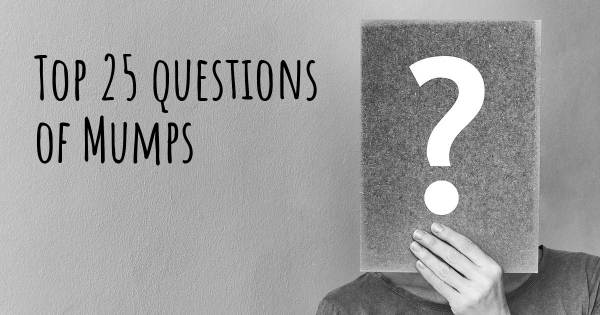 Mumps top 25 questions