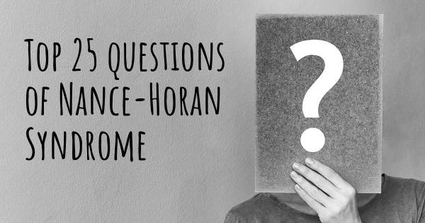 Nance-Horan Syndrome top 25 questions