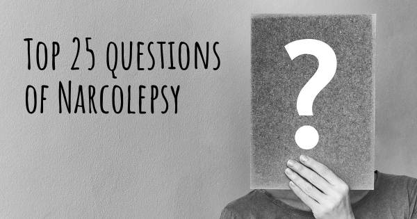 Narcolepsy top 25 questions