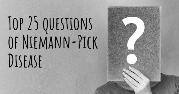 Niemann-Pick Disease top 25 questions