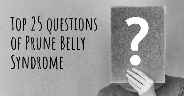 Prune Belly Syndrome top 25 questions