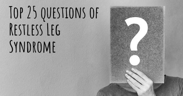 Restless Leg Syndrome top 25 questions