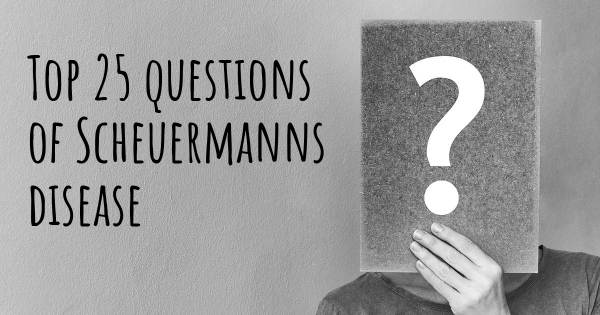 Scheuermanns disease top 25 questions