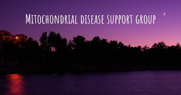 MITOCHONDRIAL DISEASE SUPPORT GROUP