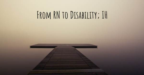 FROM RN TO DISABILITY; IH