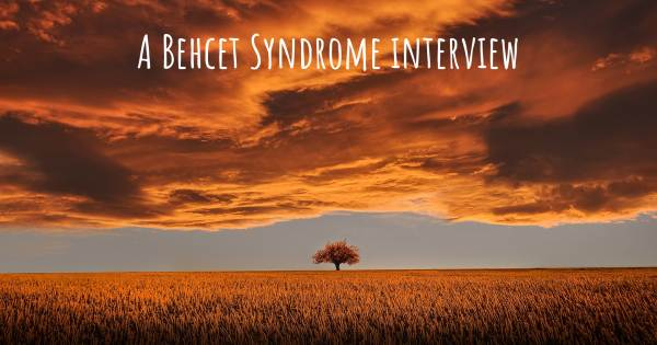 A Behcet Syndrome interview