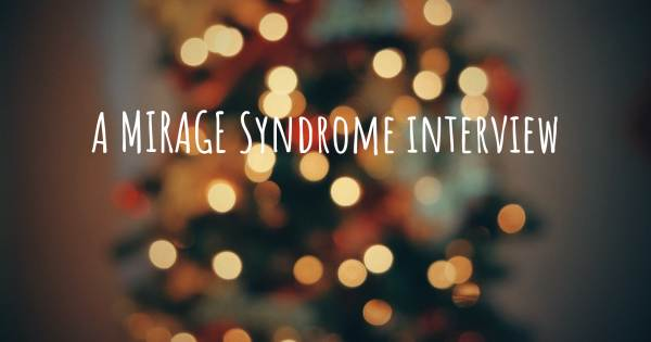 A MIRAGE Syndrome interview