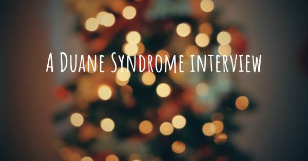 A Duane Syndrome interview
