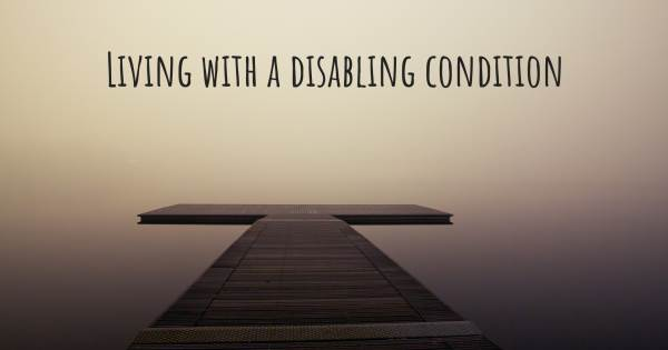 LIVING WITH A DISABLING CONDITION