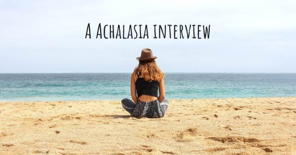 A Achalasia interview