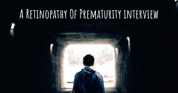 A Retinopathy Of Prematurity interview
