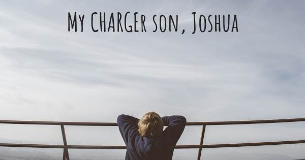 MY CHARGER SON, JOSHUA