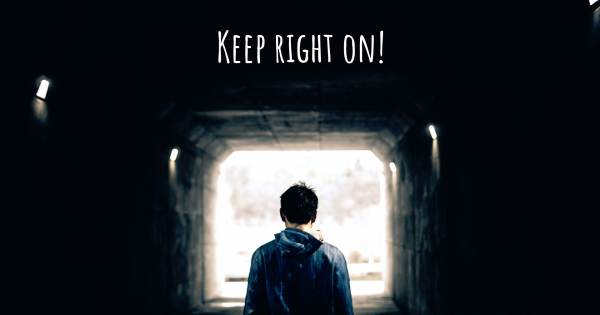 KEEP RIGHT ON!