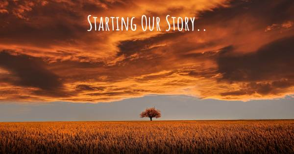STARTING OUR STORY..