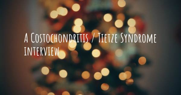 A Costochondritis / Tietze Syndrome interview