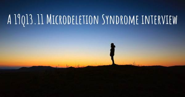 A 19q13.11 Microdeletion Syndrome interview