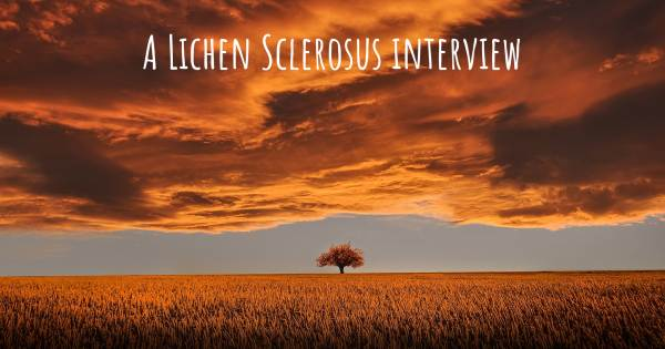 A Lichen Sclerosus interview