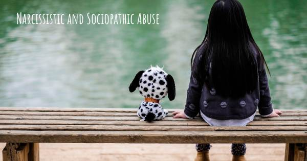 NARCISSISTIC AND SOCIOPATHIC ABUSE