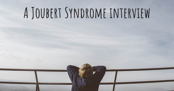 A Joubert Syndrome interview