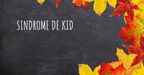 SINDROME DE KID