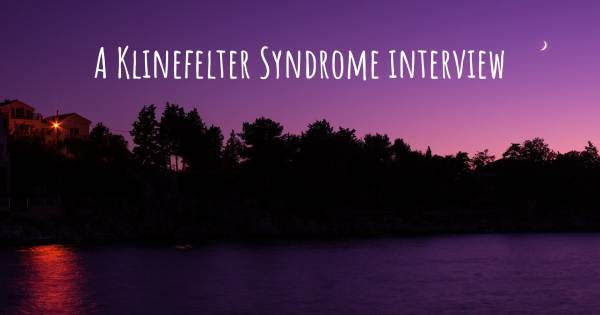 A Klinefelter Syndrome interview