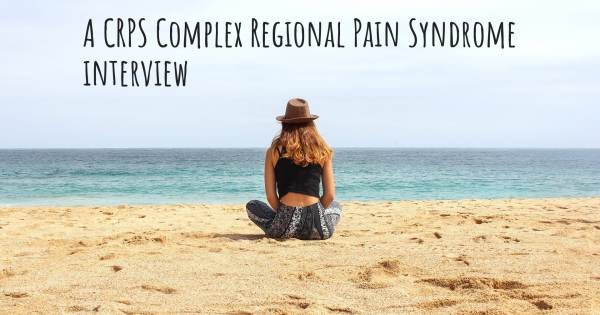 A CRPS Complex Regional Pain Syndrome interview