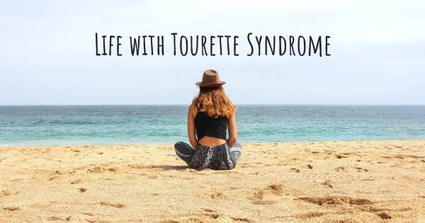 LIFE WITH TOURETTE SYNDROME