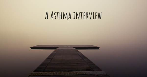 A Asthma interview