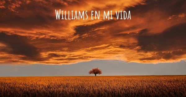 WILLIAMS EN MI VIDA